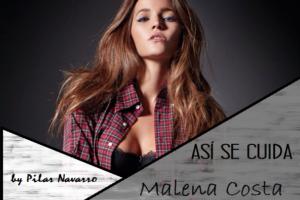 Así se cuida Malena Costa. 3