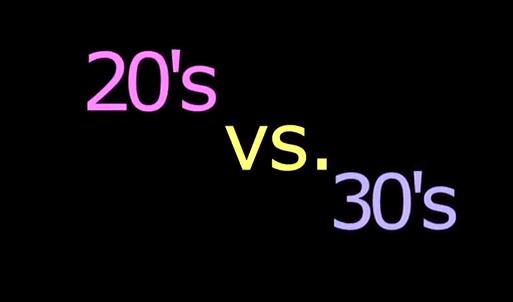 20s vs 30s