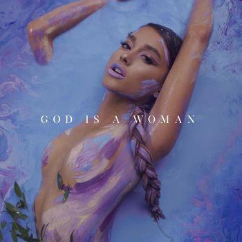¿Por qué ha sido un escándalo God is a woman de Ariana Grande? - Ariana Grande